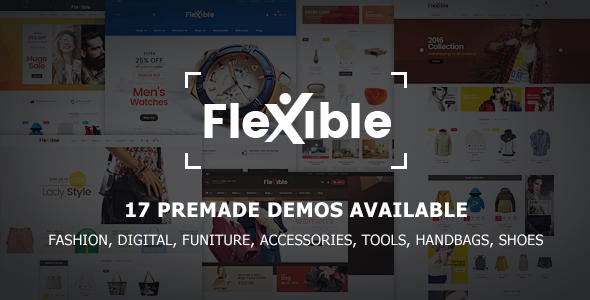 Flexible - Multi-Store Responsive Magento 2 Theme | 17 Premade Demos Available