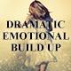 Dramatic Emotional Build Up