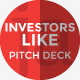 #InvestorsLike Pro Pitch Deck PowerPoint Presentation