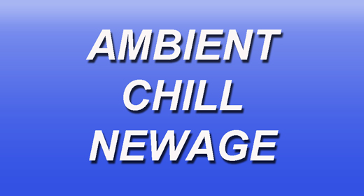 Ambient | Chill | Newage
