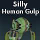 Silly Human Gulp