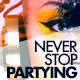 Never Stop Partying Cover Facebook - GraphicRiver Item for Sale