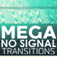 Mega No Signal Transition - VideoHive Item for Sale