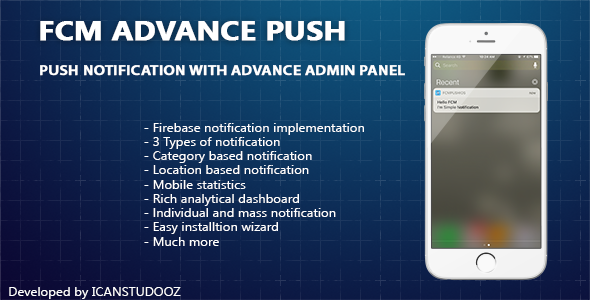 Firebase Push Notification iOS / FCM + Advance Admin Panel - CodeCanyon Item for Sale