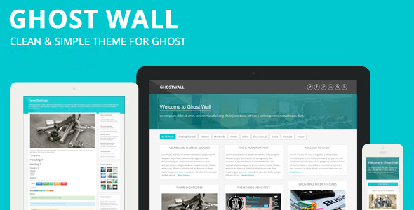 GhostWall - Clean Theme For Ghost - Ghost Themes Blogging