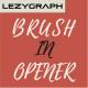 Brush In Opener - VideoHive Item for Sale