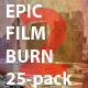 Epic Film Burn 25-Pack 2 - VideoHive Item for Sale