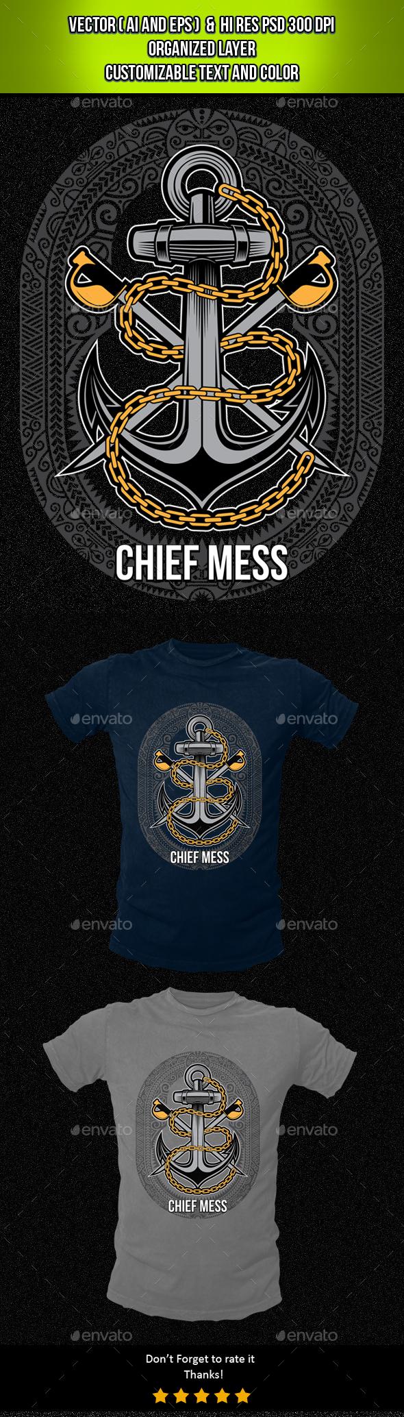 Chief Mess - Designs T-Shirts