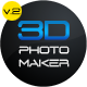 3D Photo Maker - The Script