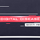 Digital Disease - VideoHive Item for Sale