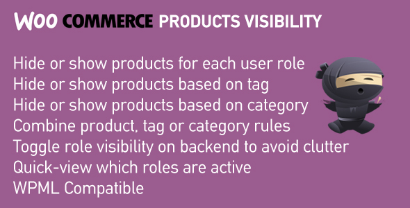 WooCommerce Products Visibility | Hide Products, Categories and Tags by User Role - CodeCanyon Item for Sale