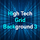 High Tech Grid Background 3 - VideoHive Item for Sale