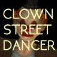 Clown Street Dancer - VideoHive Item for Sale