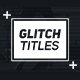 Glitch Titleshow - VideoHive Item for Sale