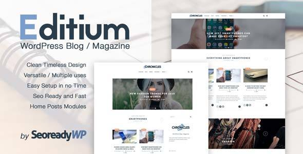 Editium – Clean and Elegant WordPress Blog / Magazine – Easy to setup and SEO ready.