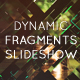 Dynamic Fragments Slideshow - VideoHive Item for Sale