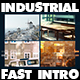Industrial Fast Intro - VideoHive Item for Sale