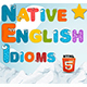 Native English Idioms - HTML5 game. Construct 2 (.capx)
