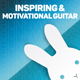 Inspiring and Motivational Guitar