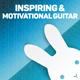 Inspiring and Motivational Guitar