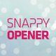Snappy Opener - VideoHive Item for Sale