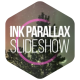 Ink Parallax Slideshow - VideoHive Item for Sale