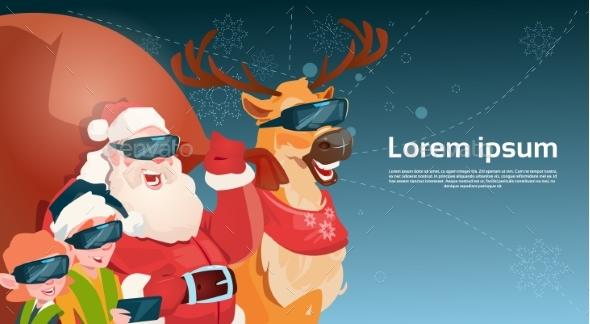 Santa Clause Reindeer and Elves Wear Digital Glasses - Christmas Seasons/Holidays