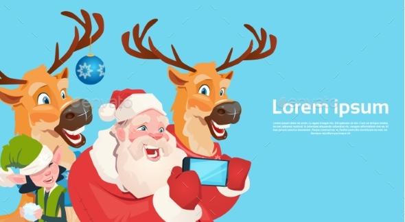 Santa Claus with Reindeer Elves Making Selfie Photo - Christmas Seasons/Holidays
