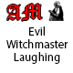 Evil Witchmaster Laughing