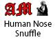 Human Nose Snuffle