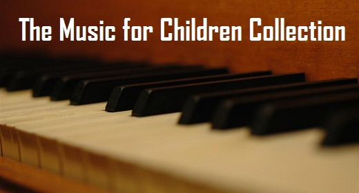 The Music for Children Collection