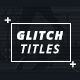 Glitch Titleshow 2 - VideoHive Item for Sale