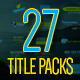 27 Titles Pack - VideoHive Item for Sale