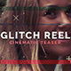 Glitch Reel - VideoHive Item for Sale