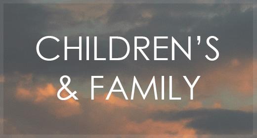 Children's & Family
