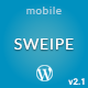 Sweipe - Responsive WordPress Mobile Theme Nulled