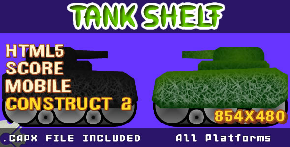 Tank Shelf - HTML5 (.CAPX) - CodeCanyon Item for Sale