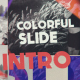 Colorful Slide Intro - VideoHive Item for Sale