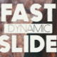 Fast Dynamic Slide - VideoHive Item for Sale