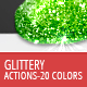 Glittery - Photoshop Actions - GraphicRiver Item for Sale