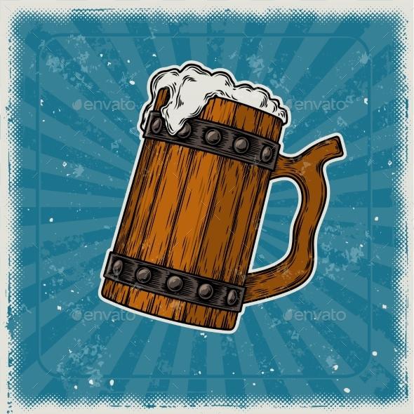 Wooden Mug of Beer - Backgrounds Decorative
