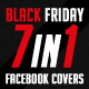Black Friday 7 in 1 Faebook Timeline Covers - GraphicRiver Item for Sale