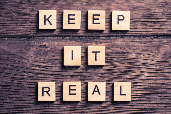 keep it real motivation - Stock Photo - Images