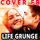 Life Grunge Cover Facebook - GraphicRiver Item for Sale