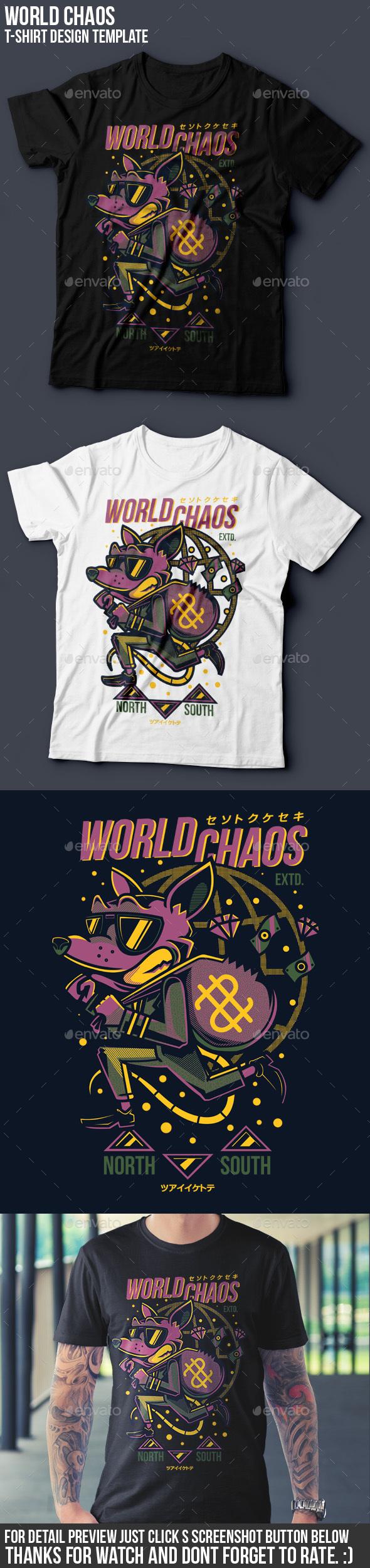 World Chaos T-Shirt Design - Funny Designs