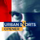 Urban Sports Opener - VideoHive Item for Sale