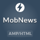 MobNews - AMP News Template - ThemeForest Item for Sale