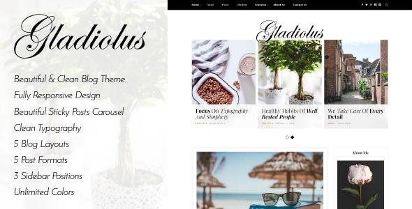 Gladiolus - A Responsive WordPress Blog Theme - Personal Blog / Magazine
