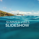 Summer Vibes - Elegant and Clean Slideshow - VideoHive Item for Sale