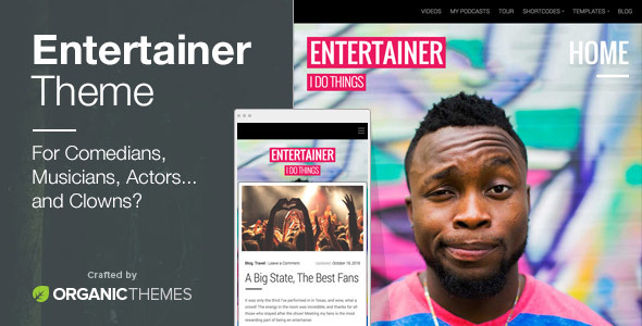 Entertainer - Comedians, Actors, Musicians, Professionals, Responsive WordPress Theme